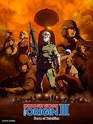 Kidou senshi Gandamu: The Origin III – Akatsuki no houki (2016)