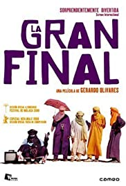 La gran final Poster
