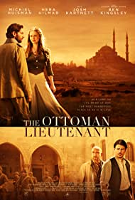 Josh Hartnett, Ben Kingsley, Michiel Huisman, and Hera Hilmar in The Ottoman Lieutenant (2017)