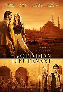 The Ottoman Lieutenantออตโตมัน เส้นทางรัก แผ่นดินร้อน
