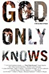 God Only Knows (2008)