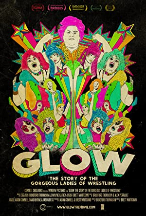 GLOW: The Story of the Gorgeous Ladies of Wrestling (2012)