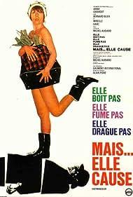 Elle boit pas, elle fume pas, elle drague pas, mais... elle cause! (1970) Poster - Movie Forum, Cast, Reviews