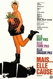 Elle boit pas, elle fume pas, elle drague pas, mais... elle cause!(1970) Poster - Movie Forum, Cast, Reviews