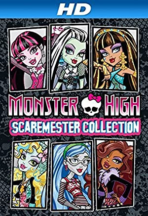 Where to stream Monster High: Scaremester Collection