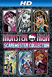 Monster High: Scaremester Collection Poster