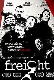 Freight(2010) Poster - Movie Forum, Cast, Reviews