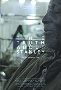 Primary photo for The Truth About Stanley
