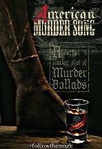 American Murder Song