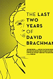 The Last Two Years of David Brachman Poster