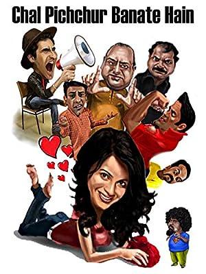 Chal Pichchur Banate Hain movie, song and  lyrics