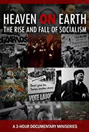 Heaven on Earth: The Rise and Fall of Socialism Poster