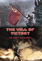 The Will of Victory (A Doc Opera)