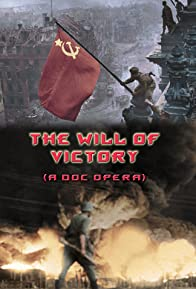 Primary photo for The Will of Victory (A Doc Opera)