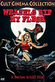Weasels Rip My Flesh(1979) Poster - Movie Forum, Cast, Reviews