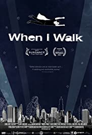 When I Walk Poster