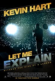 Kevin Hart: Let Me Explain (2013) Poster - Movie Forum, Cast, Reviews