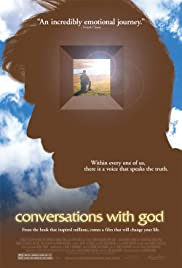 Conversations with God (2006) Poster - Movie Forum, Cast, Reviews