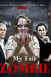 My Fair Zombie (2013)