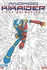 Primary photo for Android Kikaider: The Animation