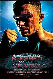 John Wayne Parr: Blessed with Venom Poster