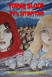 Young Blood: Evil Intentions Poster
