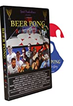 Beer Pong: Behind the Glory