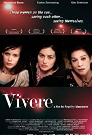 Vivere(2007) Poster - Movie Forum, Cast, Reviews