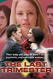 The Last Trimester Poster