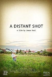 Good movie to watch online A Distant Shot [720x1280]