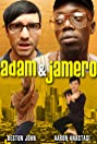 Adam and Jamero