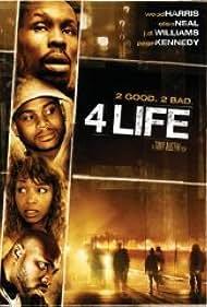 4 Life (2007) Poster - Movie Forum, Cast, Reviews