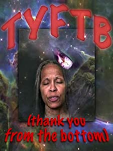 New free 3gp movie downloads TYFTB (Thank You from the Bottom) [2160p]