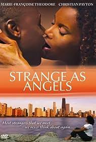 Strange as Angels (2005)