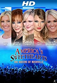 America's Sweethearts Queens of Nashville (2014) America's Sweethearts: Queens of Nashville 720p