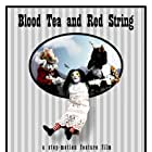 Blood Tea and Red String (2006)