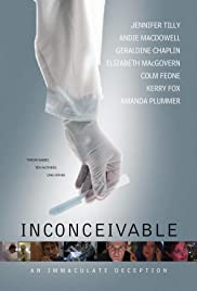 Inconceivable(2008) Poster - Movie Forum, Cast, Reviews