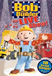 Bob the Builder: The Live Show Poster