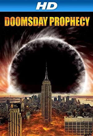 Doomsday Prophecy (2011) Dual Audio {Hin-Eng} Movie Download | 480p (300MB) | 720p (1.3GB)