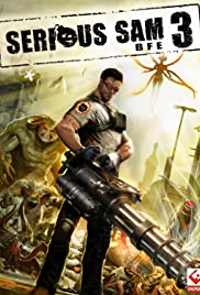 Serious Sam 3: BFE (2011) Poster - Movie Forum, Cast, Reviews