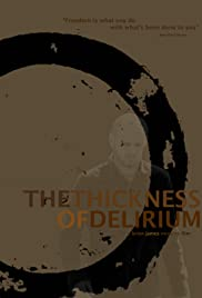 The Thickness of Delirium (2007) ONLINE SEHEN