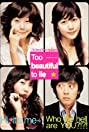 Too Beautiful to Lie (2004) Poster