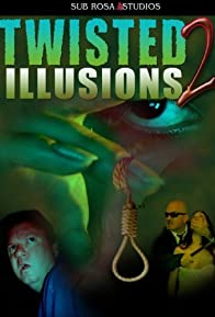 Primary photo for Twisted Illusions 2