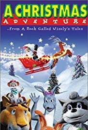 A Christmas Adventure ...From a Book Called Wisely's Tales Poster