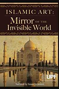 Mobile smartmovie free download Islamic Art: Mirror of the Invisible World USA [mpg]
