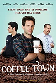 Coffee Town (2013) Poster - Movie Forum, Cast, Reviews
