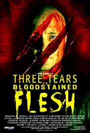 Three Tears on Bloodstained Flesh Poster