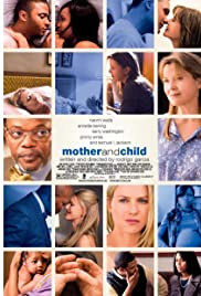 Mother and Child (2009) - IMDb