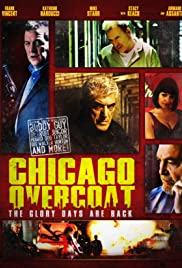 Chicago Overcoat (2009) Poster - Movie Forum, Cast, Reviews