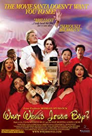 What Would Jesus Buy? (2007) Poster - Movie Forum, Cast, Reviews